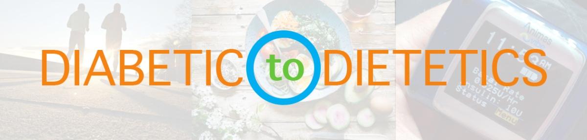 Diabetic to Dietetics Banner2